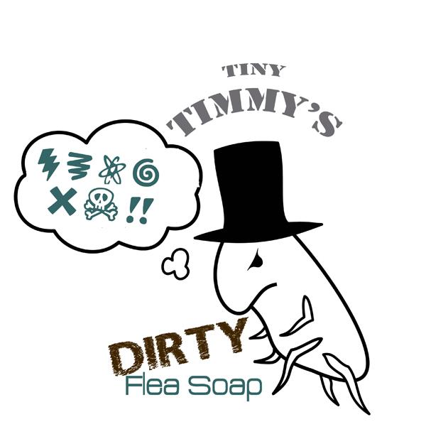 Tiny Timmy's Dirty Flea Soap